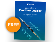 Becoming a Positive Leader